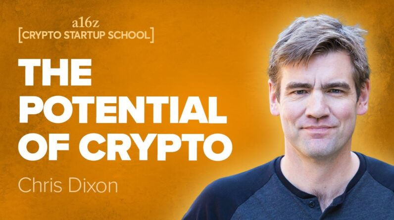 Chris Dixon: Crypto Networks and Why They Matter
